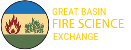 Great Basin Fire Science